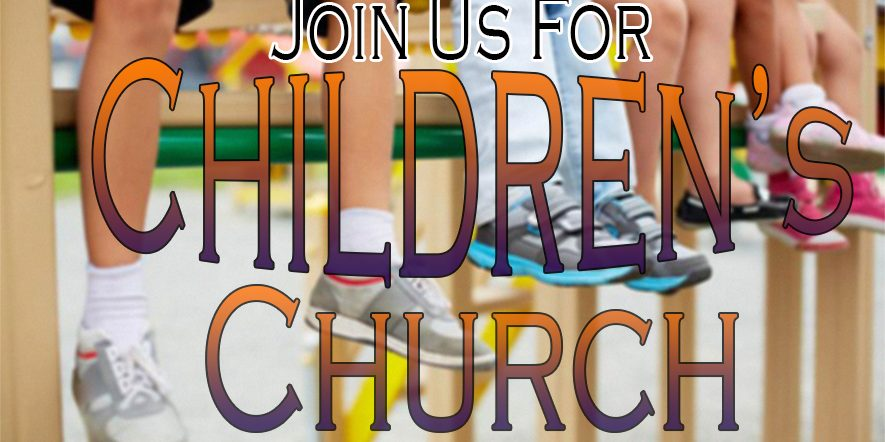 Join Us For Children's Church